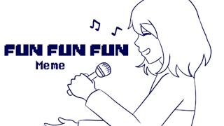 【Undertale】Fun Fun Fun ver. Frisk 【Meme】