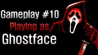 Dead by Daylight - Gameplay #10 Playing as Ghostface