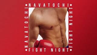 FIGHT NIGHT (INSTRUMENTAL)  NAVATOCHI