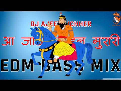 Aajo Mohan Murari Edm Bass Mix Dj Ajeet Aichher