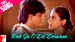 #20YearsOfDDLJ - Ruk Ja O Dil Deewane - Full Song