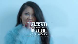 B-8EIGHT - Alikati Instrumental