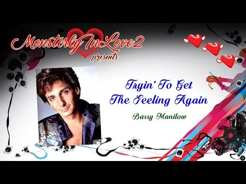 Barry Manilow - Tryin' To Get The Feeling Again (1975)