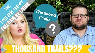 all about thousand trails the freedom theory