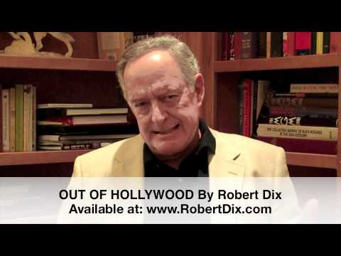 Robert DixPresents Some Hollywood History