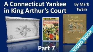 Part 7 - A Connecticut Yankee in King Arthur's Court Audiobook by Mark Twain (Chs 32-35)(, 2011-11-28T03:43:19.000Z)