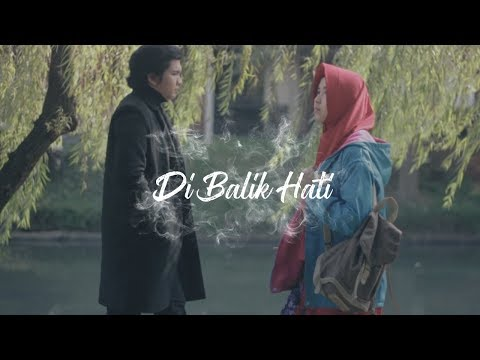 Di Balik Hati - Opening Clip - Web Series Inspirasi