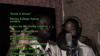 """Fresh & Green"" - The Environment Soca Song (Grenada, West Indies - Wesley College Young Leaders)"