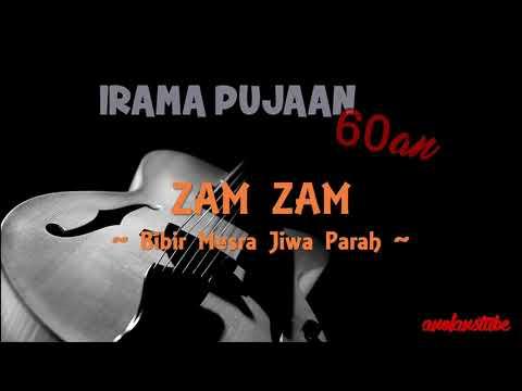 ZAM ZAM - Bibir Mesra Jiwa Parah