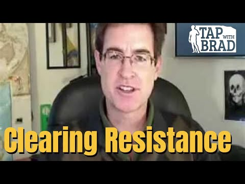 Clearing Resistance - EFT with Brad Yates