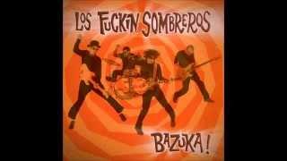 Los Fuckin Sombreros - Bazuka! (Álbum completo) (2003)
