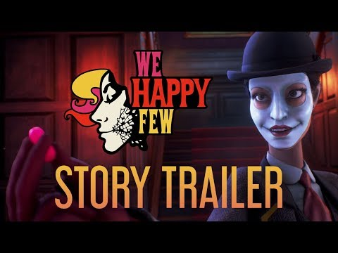 We Happy Few || E3 Story Trailer