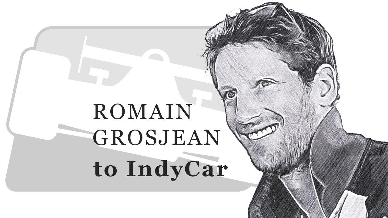 Romain Grosjean to IndyCar!