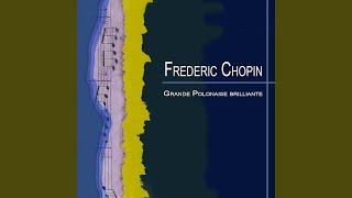 Piano Concerto No.1: Andante spinato in G major, Op. 22: II. Grande Polonaise brilliante