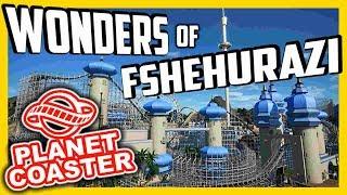 Wonders Of Fshehurazi | Einer der Besten!! | PARKTOUR - Planet Coaster
