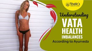 Understanding Vata Health Imbalances (anxiety, poor digestion, constipation and poor circulation)