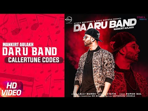 Daru Band (Caller Tune Codes) | Mankirt Aulakh feat Rupan Bal | Latest Punjabi Viral songs 2018