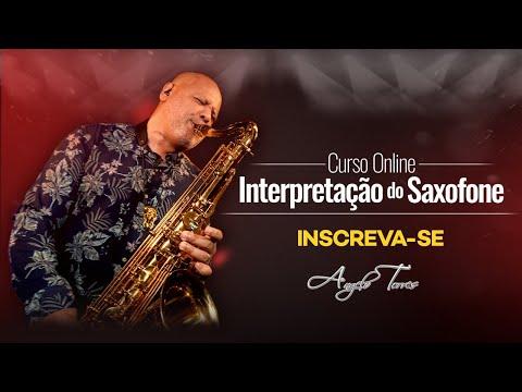 Curso Online (Angelo Torres) - Interpretação do Saxofone