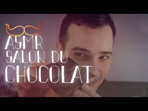 ASMR SALON du CHOCOLAT (french) #tapping #crinkles