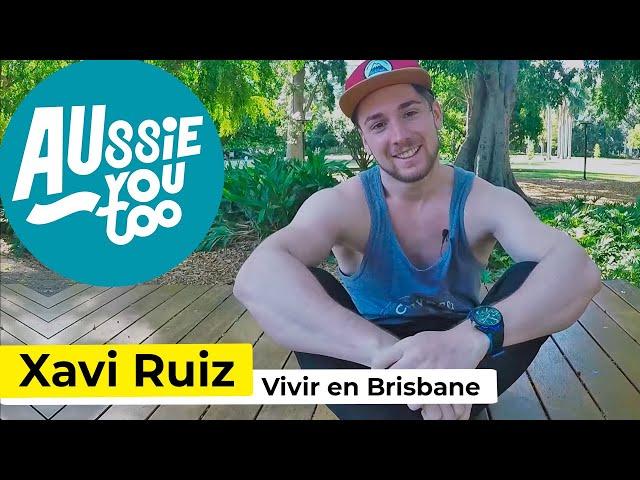 Vivir en Brisbane, estudiar inglés y trabajar - Xavi Ruiz