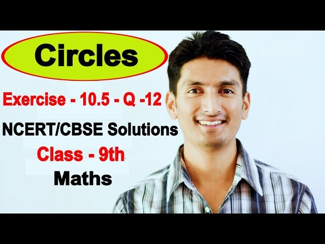 Chapter 10 Exercise 10.5 Question 12 - Circles class 9 maths - NCERT Solutions