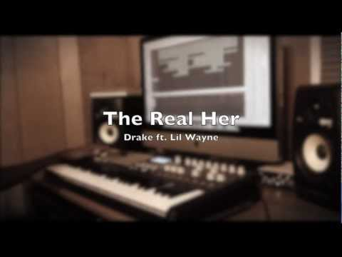 The Real Her - Drake ft. Lil Wayne & Andre 3000 (Remix/Cover) [HD] & DL Link