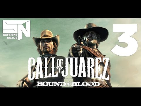 SupremeNexus Kauboj - Call of Juarez Bound in Blood Gameplay 3