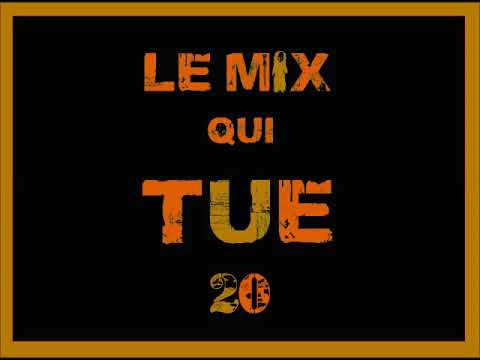 Le Mix Qui Tue 20 (MAXI)