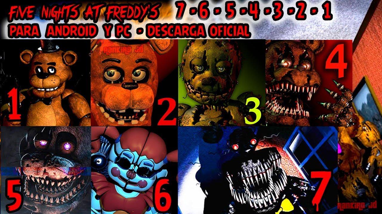 Five Nights at Freddys 7 - 6 - 5 - 4 - 3 - 2 - 1 PARA ANDROID Y PC -  DESCARGA OFICIAL