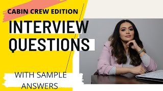 HOW TO ANSWER CABIN CREW INTERVIEW QUESTIONS   MOST COMMONLY ASKED INTERVIEW QUESTIONS WITH ANSWERS