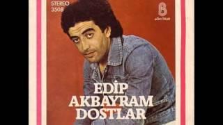 Edip Akbayram - Sen Açtın Yarayı (Orijinal Plak Kayıt)