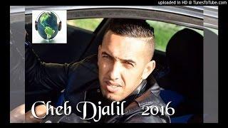 Cheb-Djalil Gatli Rwah L3erssi -2016 Rai Music