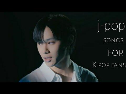 J-pop recommendations for K-pop fans!!