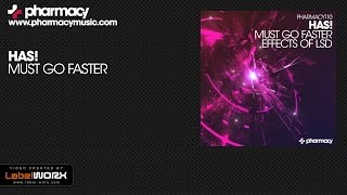 Has! - Must Go Faster (Original Mix)