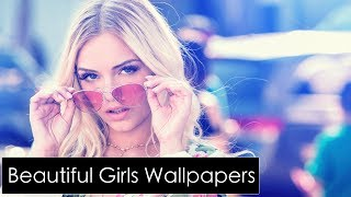 Beautiful & Amazing Girls Wallpapers Slide -11 !! 2018 !!