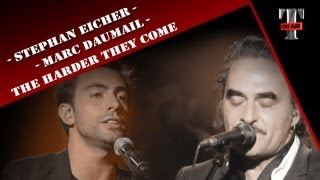 "Stephan Eicher & Mark Daumail ""The Harder They Come"" (Live On TV show Taratata Nov. 2012)"