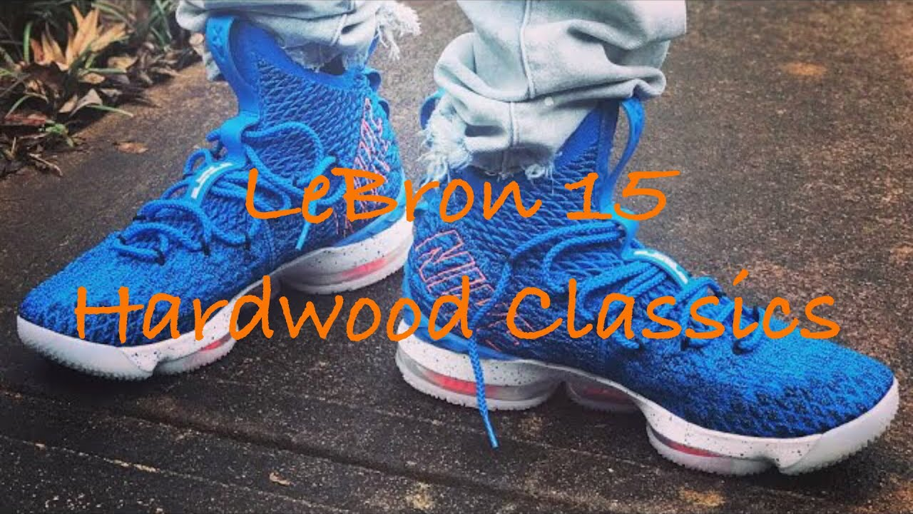 huge selection of 03318 0cc04 DETAILED LOOK AT THE LEBRON 15 HARDWOOD CLASSICS + AN ON FEET