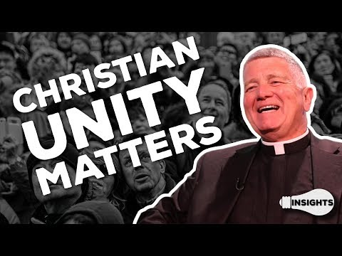 The Mandate for Christian Unity - Fr. Edward Meeks