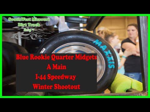 Blue Rookie Quarter Midgets A Main   I 44 Speedway Winter Shootout 1 20 2018