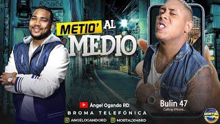 Bulin 47 demandado por 500mil pesos (Metio al Medio broma telefónica)