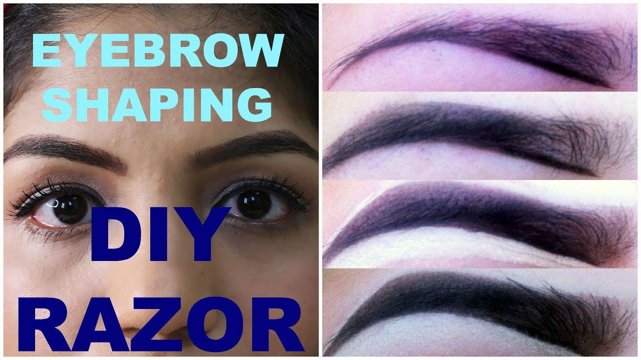 How To Fill Eyebrows How To Shape Eyebrows Using Razor