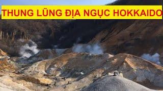 Du lịch Nhật Bản - Thung lũng địa ngục (Hell Valley)