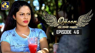 Queen Episode 46 || ''ක්වීන්'' ||  08th October 2019