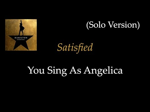 Hamilton - Satisfied - Karaoke/Sing With Me: You Sing Angelica - Solo Version