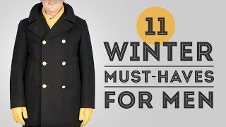 11 Winter Must-Haves For Men - Gentleman's Gazette
