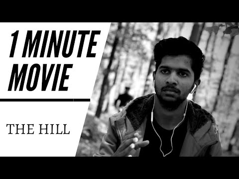 The Hill -1 Minute Movie | Melki's
