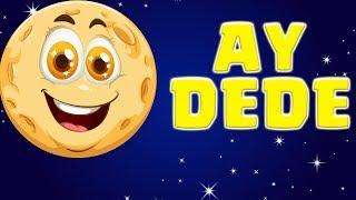 AY DEDE ŞARKISI (2020 Çocuk Şarkıları)  Anaokulu Şarkıları