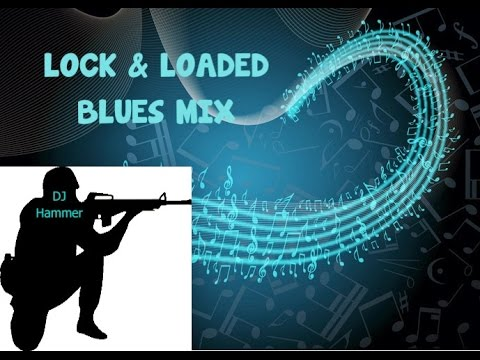 DJ Hammer  Lock and Loaded Blues Mix