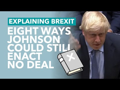 Can Johnson Still Go For No Deal? - Brexit Explained