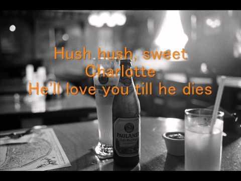 Hush ,Hush sweet Charlotte Chris Conner